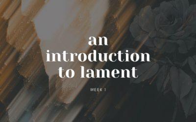 An Introduction to Lament